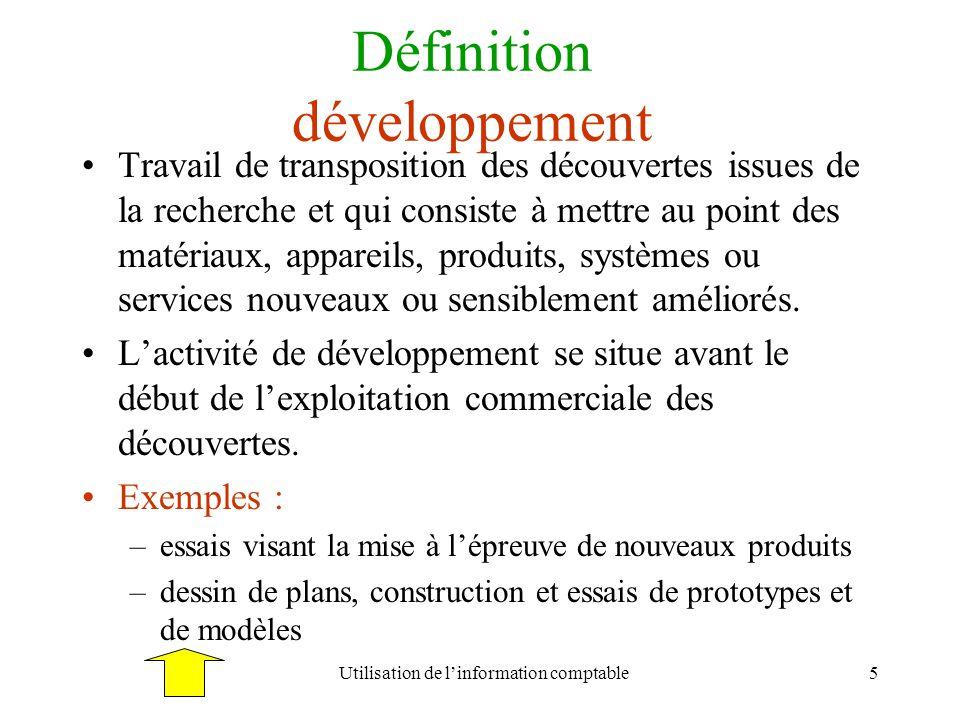Utilisation de linformation comptable5 Définition développement Travail de transposition des découvertes issues de la recherche et qui consiste à mett