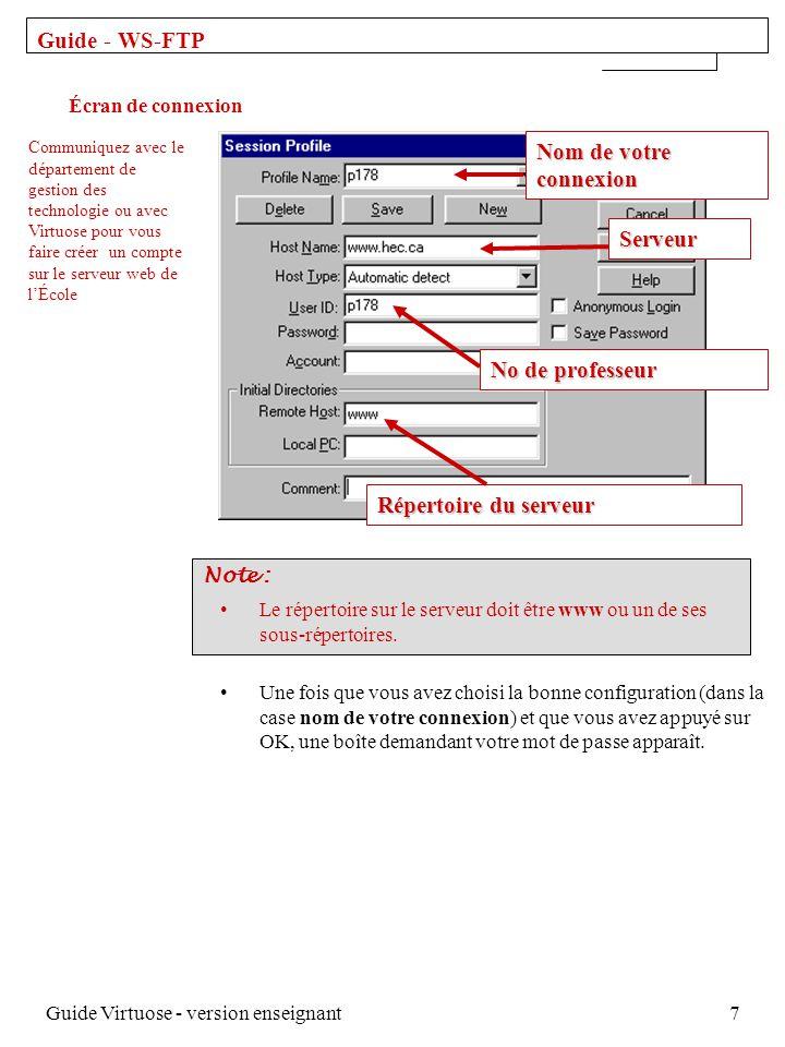 Guide Virtuose - version enseignant7 Le répertoire sur le serveur doit être www ou un de ses sous-répertoires.