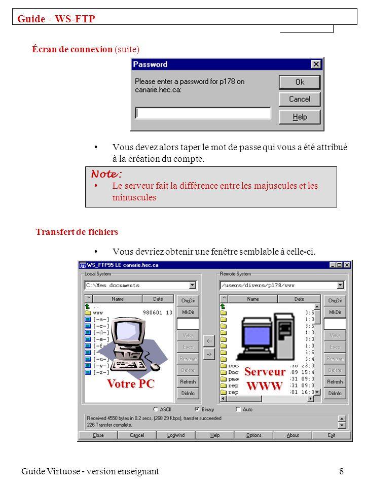 Guide Virtuose - version enseignant8 Vous devez alors taper le mot de passe qui vous a été attribué à la création du compte.
