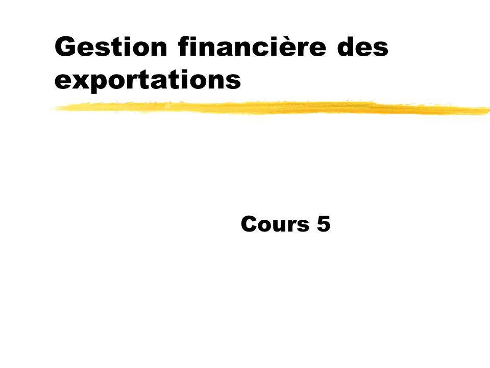 Gestion financière des exportations Cours 5