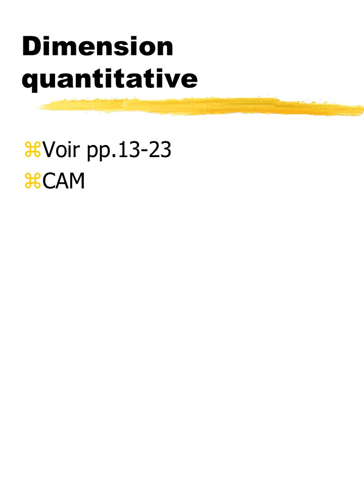 Dimension quantitative zVoir pp.13-23 zCAM