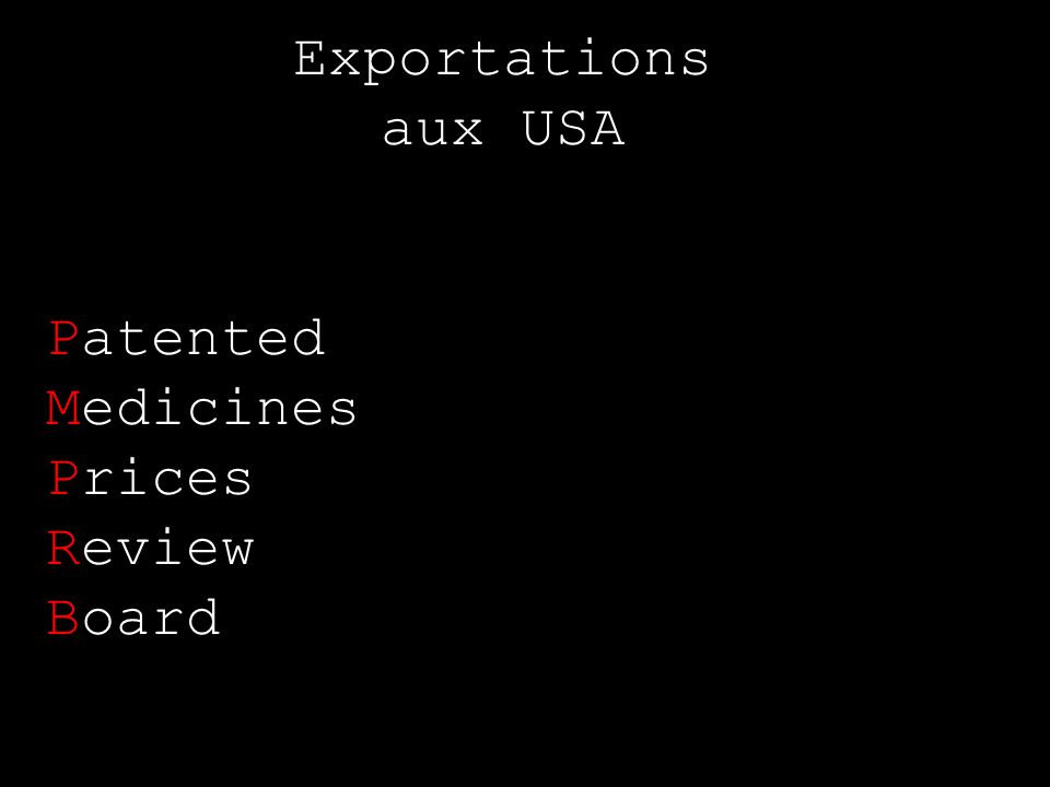 Exportations aux USA Patented Medicines Prices Review Board