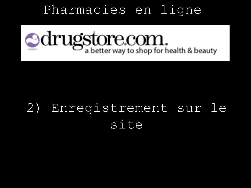 Pharmacies en ligne 2) Enregistrement sur le site