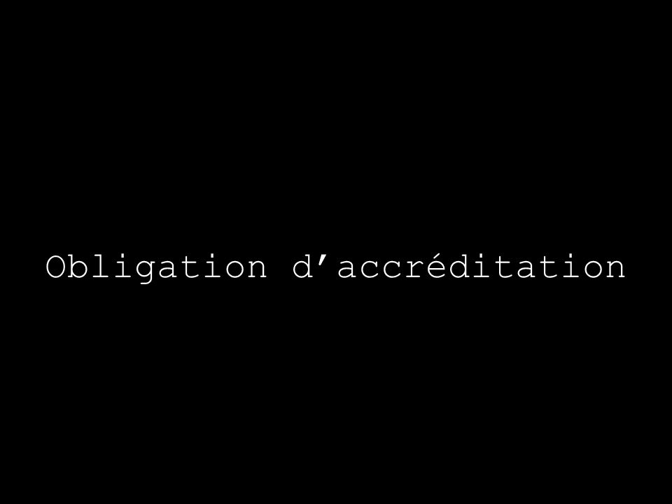 Obligation daccréditation