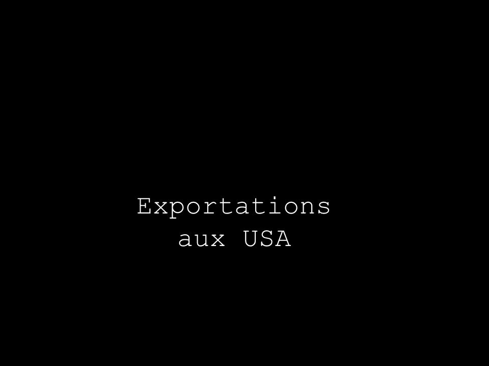 Exportations aux USA