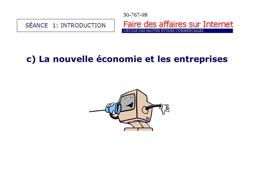 c) La nouvelle économie et les entreprises SÉANCE 1: INTRODUCTION
