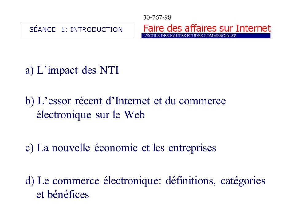 a) Limpact des nouvelles technologies de linformation SÉANCE 1: INTRODUCTION