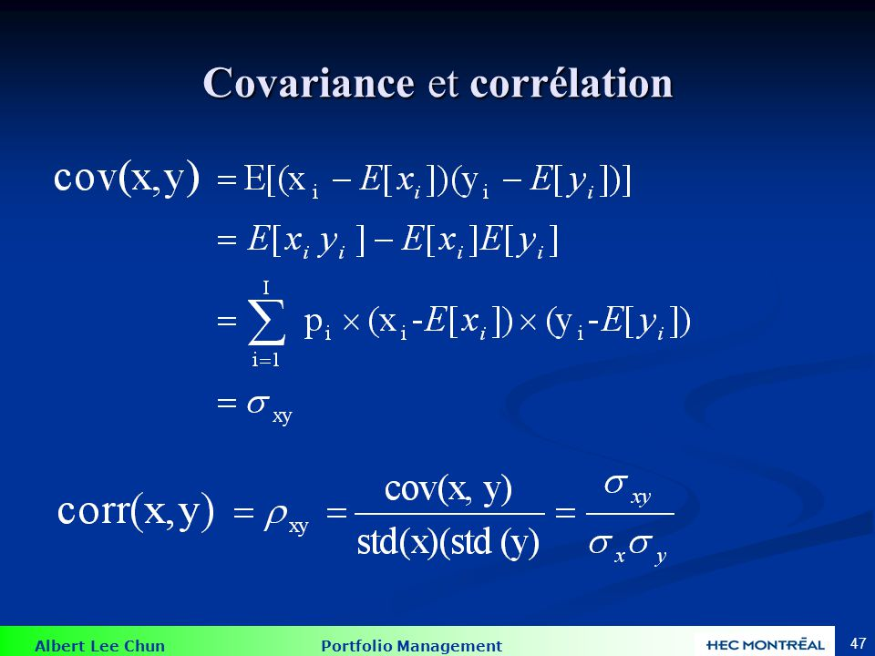 Albert Lee Chun Portfolio Management 47 Covariance et corrélation