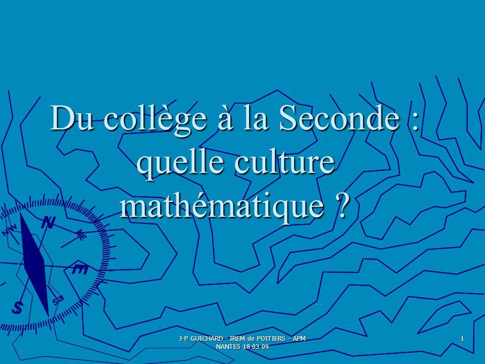 Du collège à la Seconde : quelle culture mathématique .