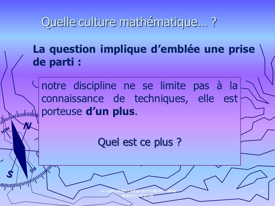 Quelle culture mathématique… .