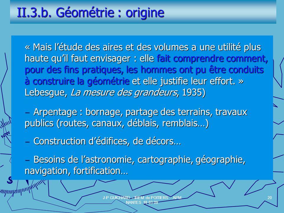 II.3.b.Géométrie : origine II.3.b.
