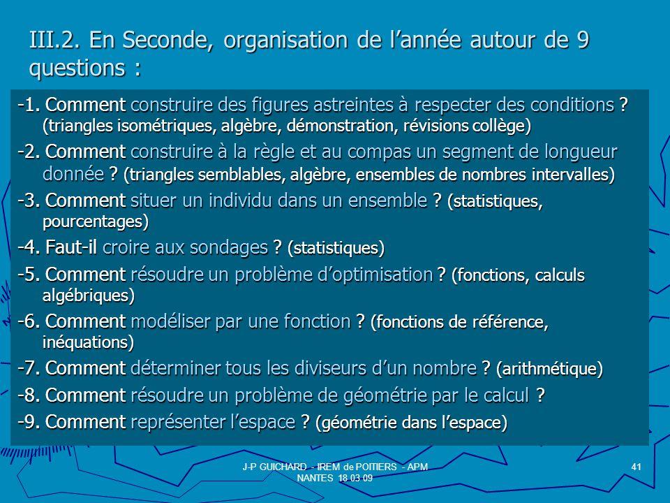 III.2.En Seconde, organisation de lannée autour de 9 questions : -1.