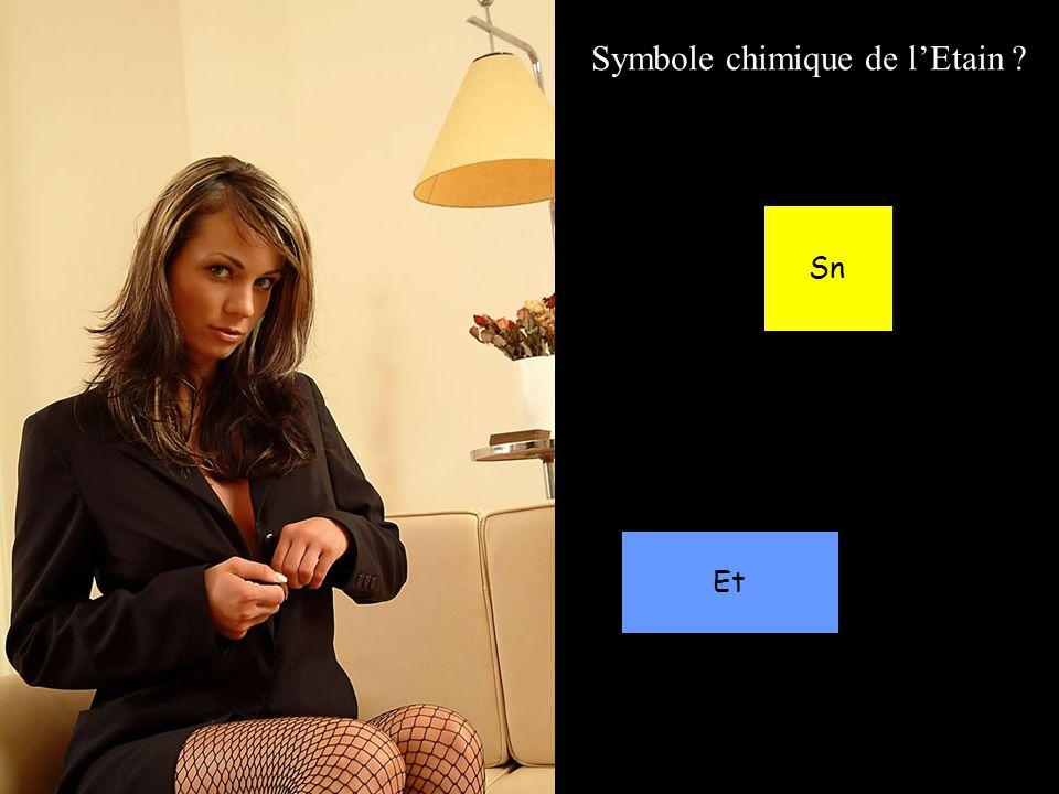 Symbole chimique de lEtain ? Sn Et