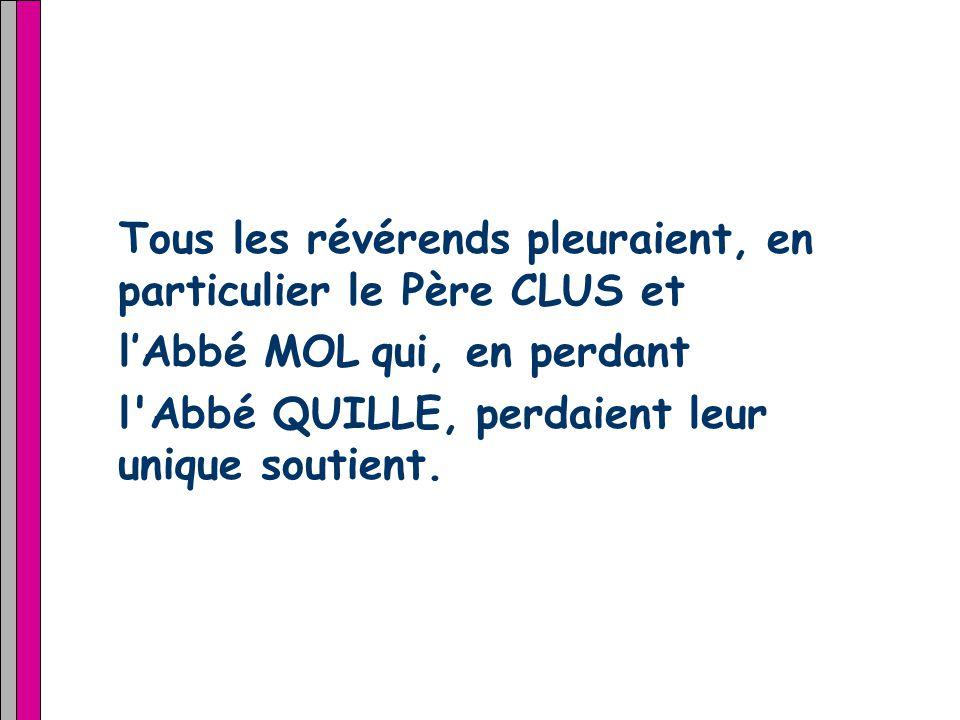 Signé : l Abbé TISE et lAbbé BETE… Montage : Fafa