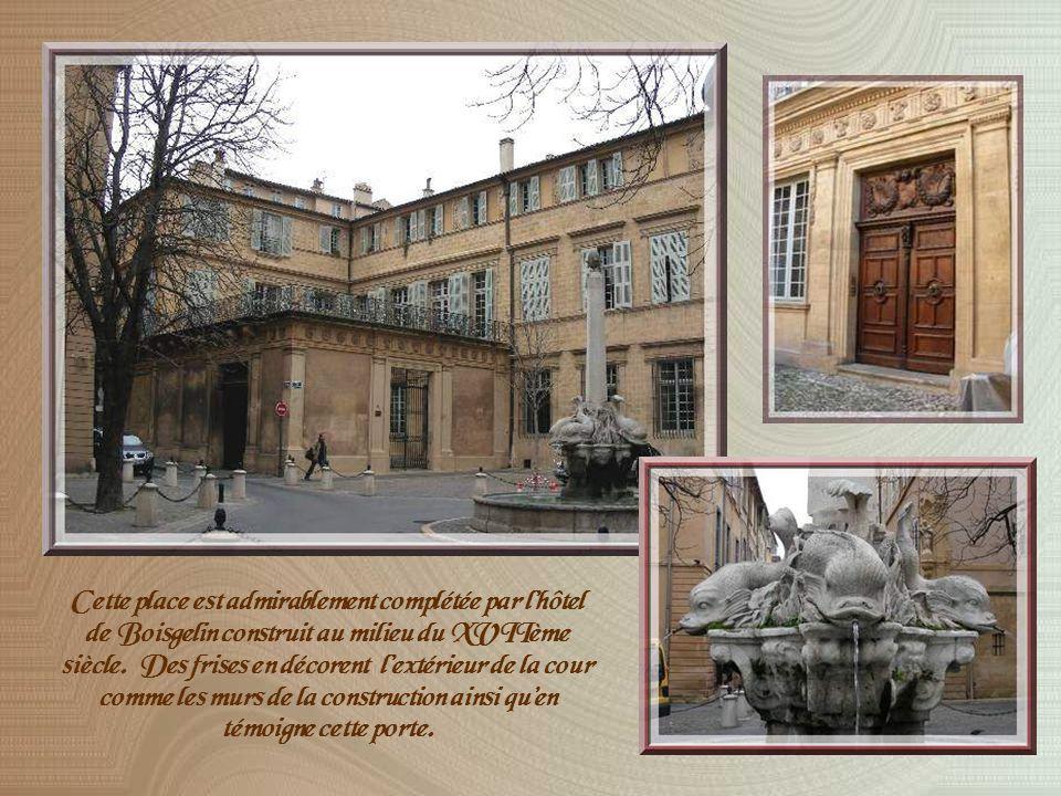 À louest du Cours, sest développé tout un nouveau quartier à partir du XVIIème siècle, le quartier Mazarin dont le cœur est marqué par la fontaine la plus visitée dAix, celle des Quatre Dauphins.