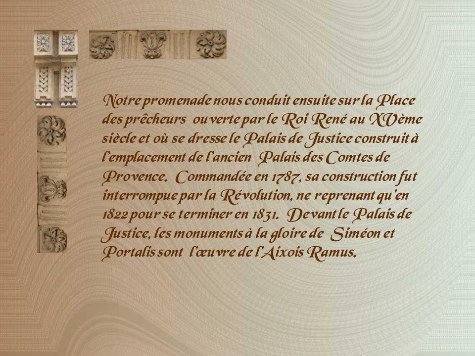 La place dAlbertas aménagée à partir de 1742 emprunta aux places royales parisiennes..