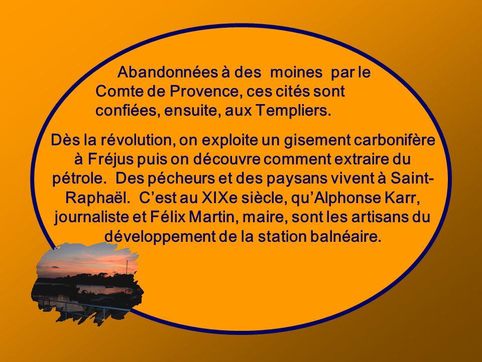 Abandonnées à des moines par le Comte de Provence, ces cités sont confiées, ensuite, aux Templiers.