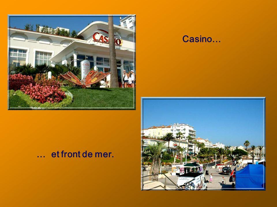 Casino… … et front de mer.