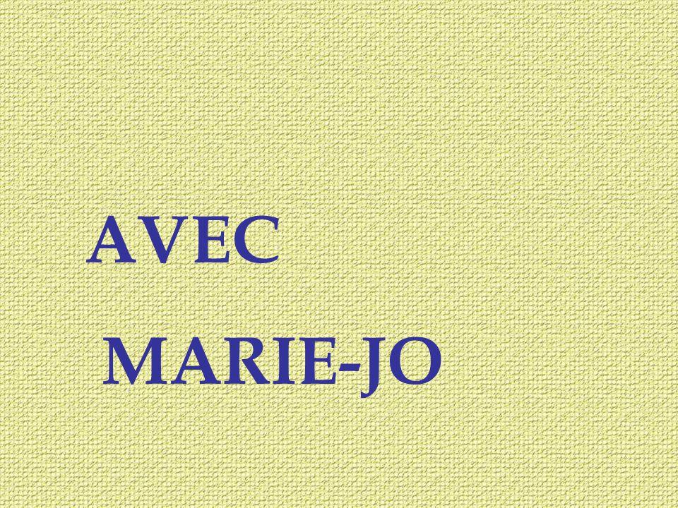 AVEC MARIE-JO