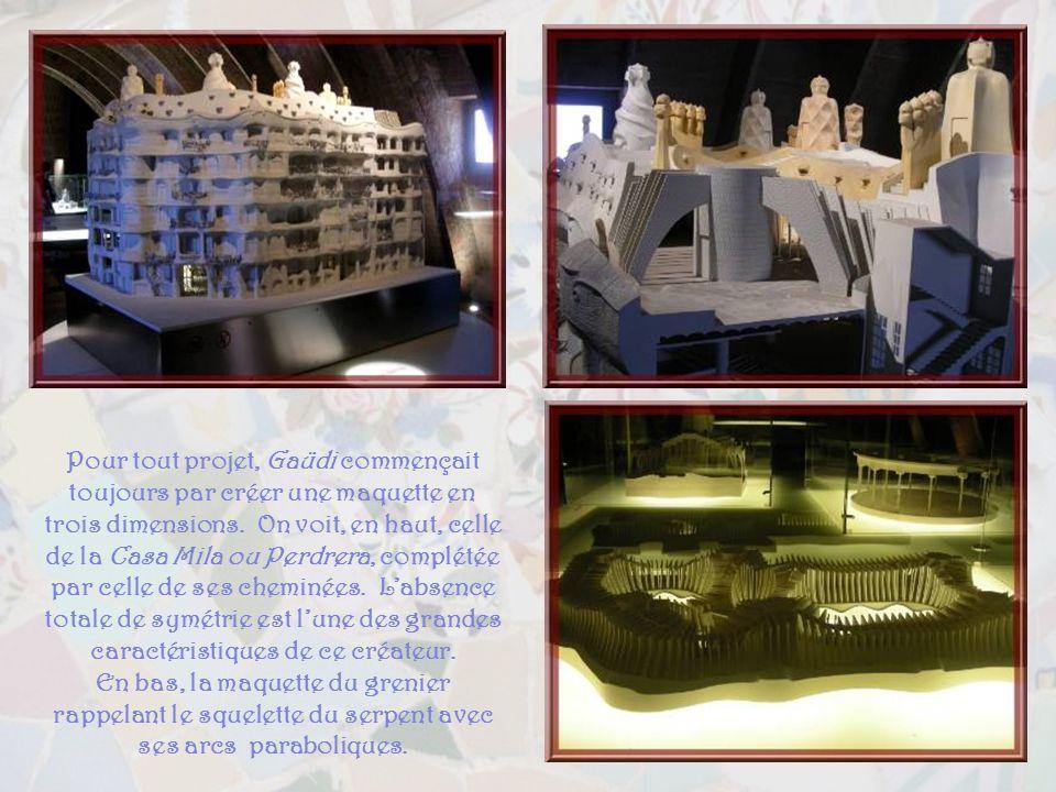 Pour tout projet, Gaüdi commençait toujours par créer une maquette en trois dimensions.