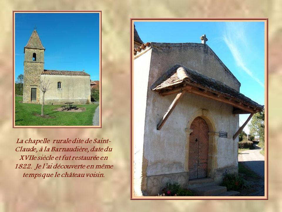 Outre les nombreuses croix de chemins, on trouve aussi plusieurs chapelles et monuments, témoins de la piété dantan. Je pense à la chapelle de Montmeg