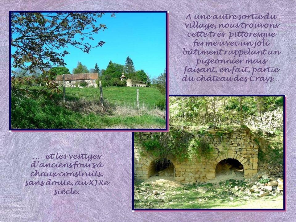 Enfin, un ravissant château construit au début du XXe siècle, le château des Crays.