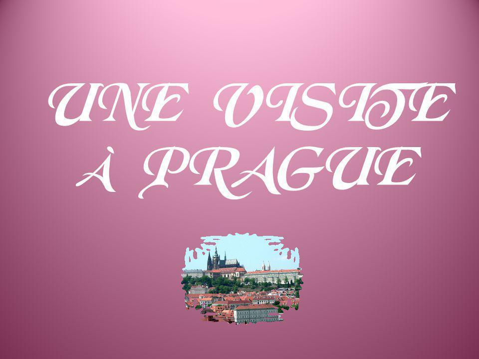 UNE VISITE À PRAGUE