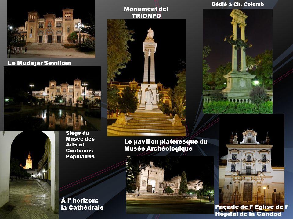 Monument del TRIONFO Façade de l Eglise de l Hôpital de la Caridad Le Mudéjar Sévillian Dédié à Ch.