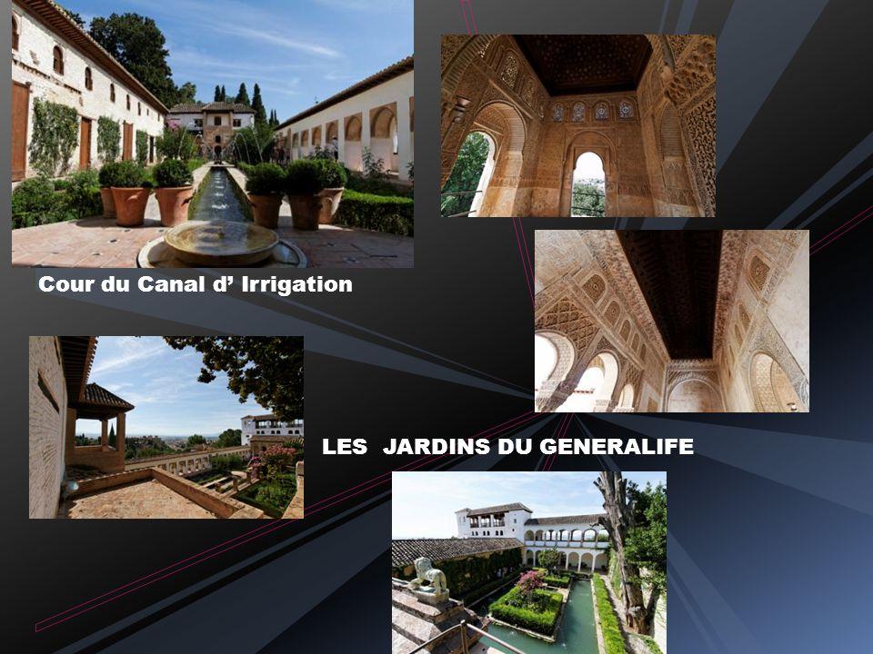 Les jardins du Generalife Villa rustique entourée de vergers et de jardins servant au repos de la famille royale Les jardins nasrides étaient des jard
