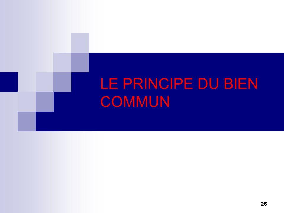 26 LE PRINCIPE DU BIEN COMMUN