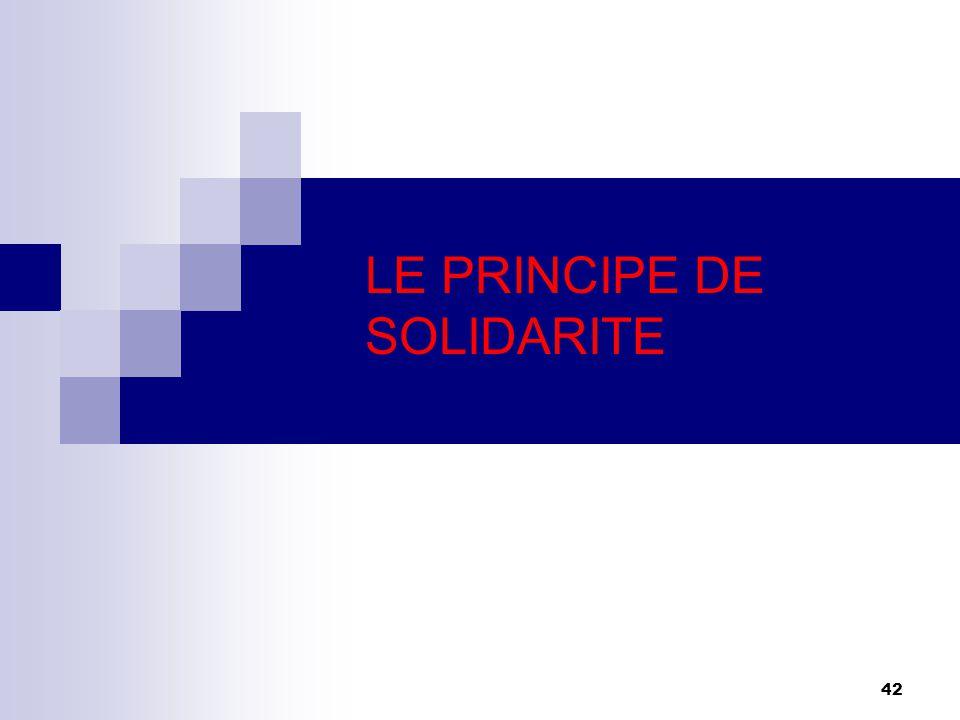 42 LE PRINCIPE DE SOLIDARITE