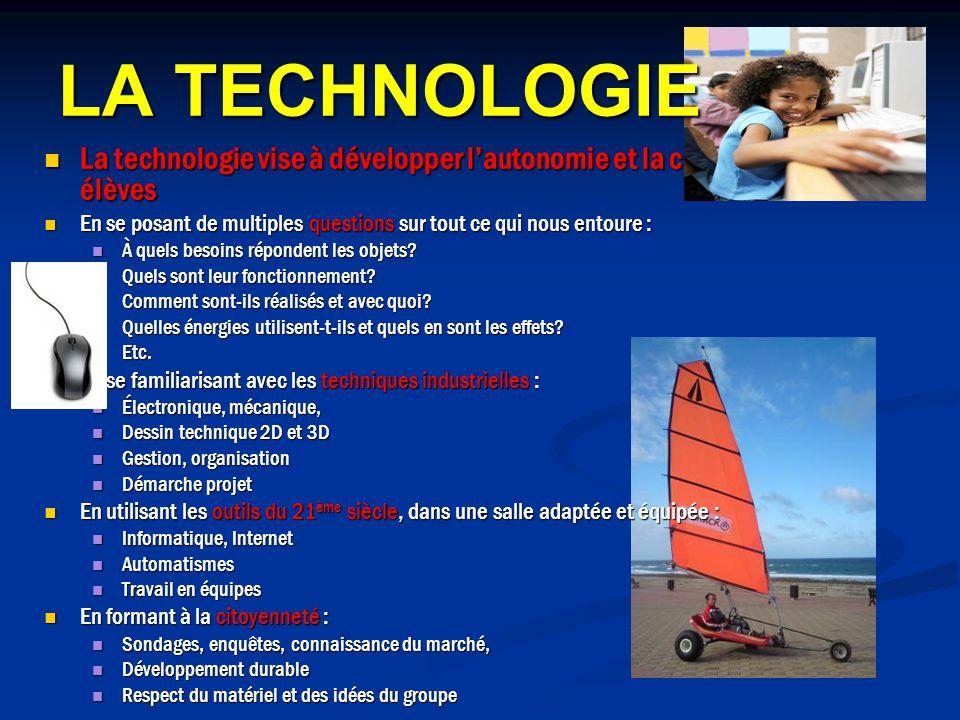 La technologie vise à développer lautonomie et la créativité des élèves La technologie vise à développer lautonomie et la créativité des élèves En se