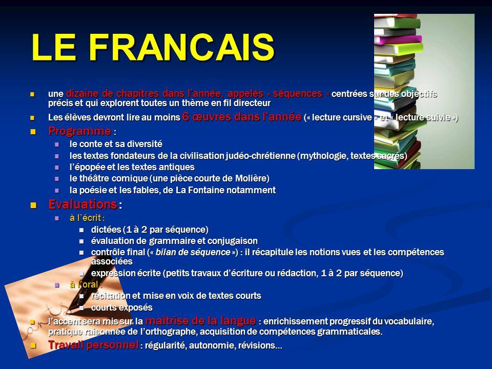 LE FRANCAIS une dizaine de chapitres dans lannée, appelés « séquences » centrées sur des objectifs précis et qui explorent toutes un thème en fil dire