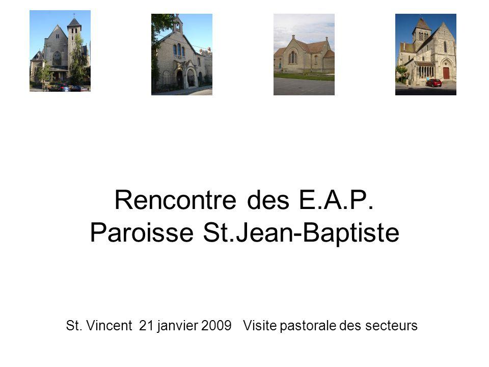Rencontre des E.A.P. Paroisse St.Jean-Baptiste St.