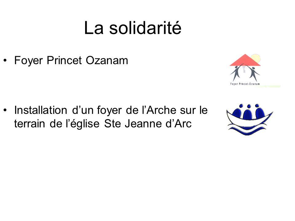 La solidarité Foyer Princet Ozanam Installation dun foyer de lArche sur le terrain de léglise Ste Jeanne dArc