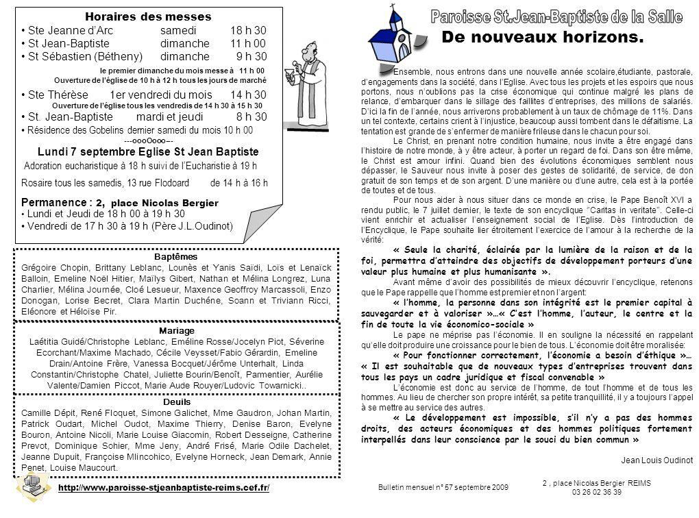 Bulletin mensuel n° 57 septembre 2009 2, place Nicolas Bergier REIMS 03 26 02 36 39 Deuils Camille Dépit, René Floquet, Simone Galichet, Mme Gaudron,