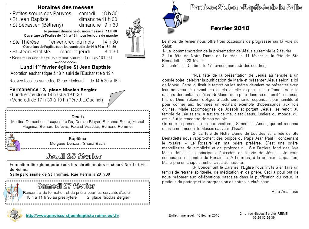 Rencontre de formation et de prière pour les servants dautel. 10 h à 11 h 30 au presbytère 2, place Nicolas Bergier Bulletin mensuel n° 61février 2010