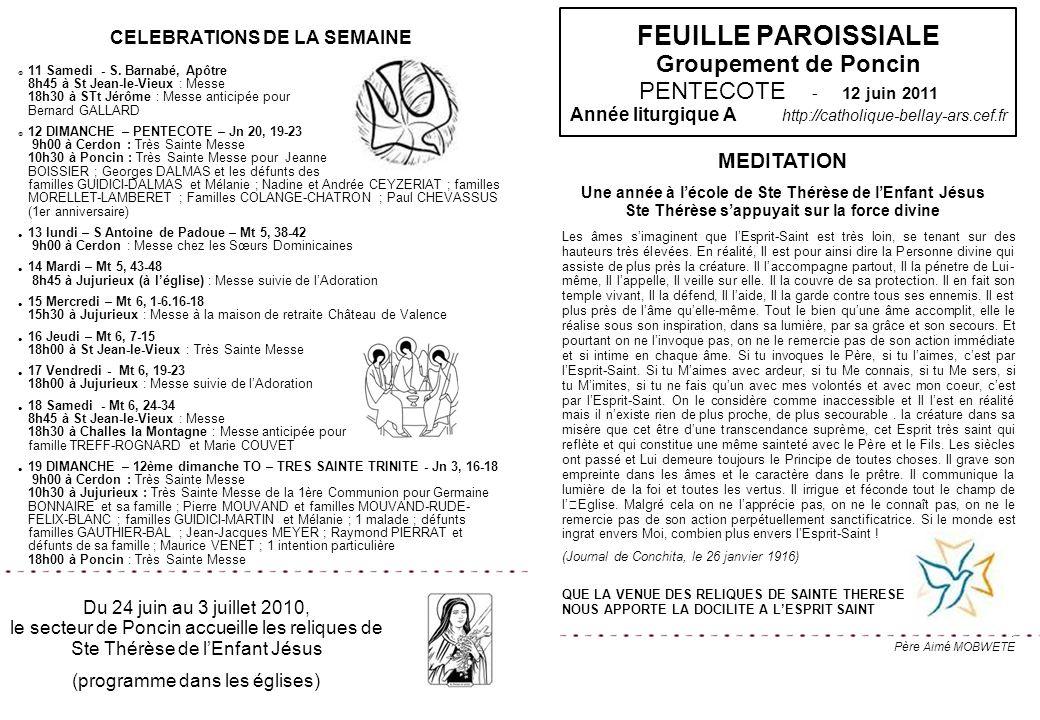 FEUILLE PAROISSIALE Groupement de Poncin PENTECOTE - 12 juin 2011 Année liturgique A http://catholique-bellay-ars.cef.fr CELEBRATIONS DE LA SEMAINE 11
