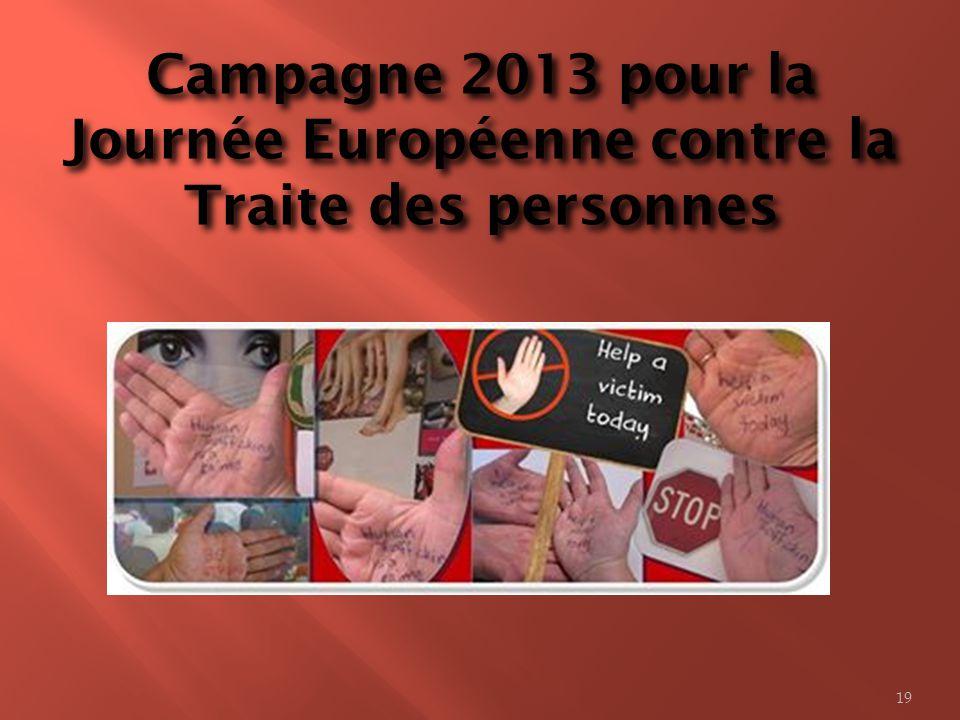 Campagne 2013 pour la Journée Européenne contre la Traite des personnes 19