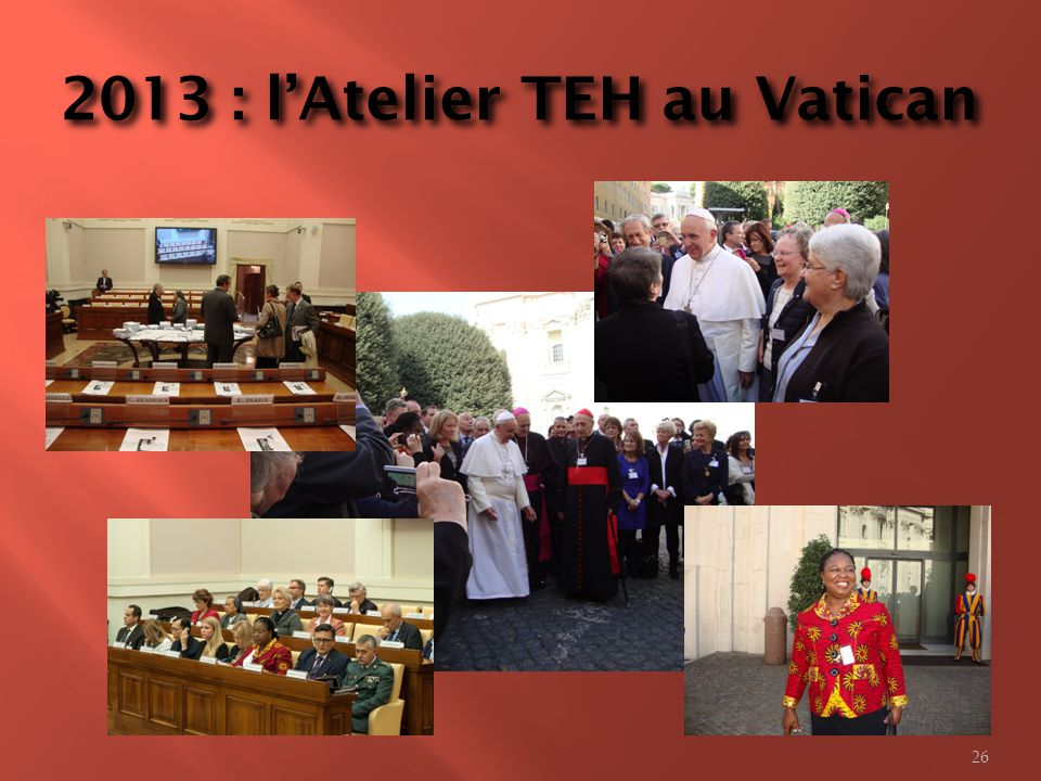 2013 : lAtelier TEH au Vatican 26