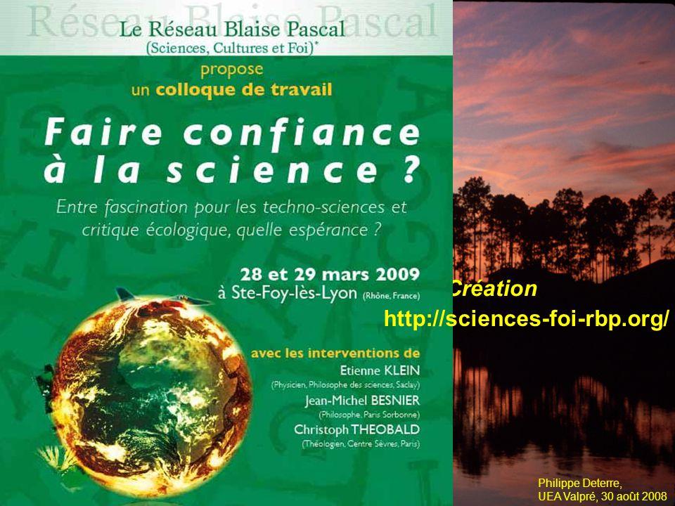Philippe Deterre, UEA Valpré, 30 août 2008 1.Les techniques entre voir et savoir 2.Dialogue sciences – foi .