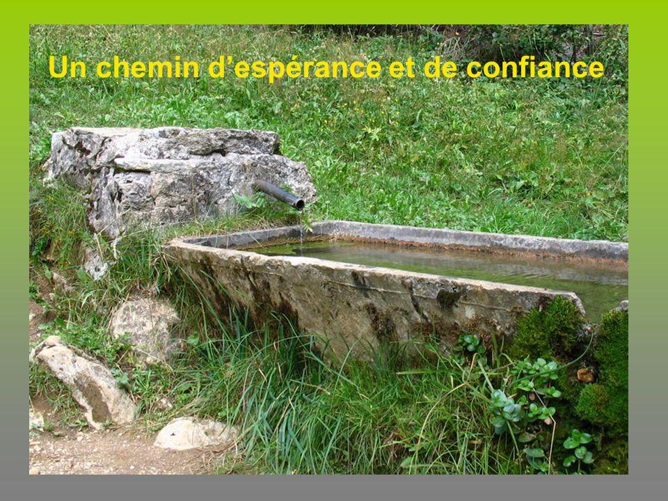 Un chemin despérance et de confiance