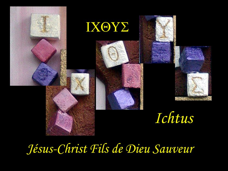 Ichtus Jésus-Christ Fils de Dieu Sauveur