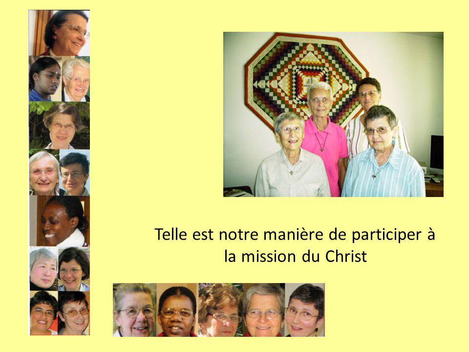 Telle est notre manière de participer à la mission du Christ