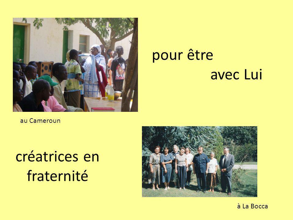 pour être avec Lui créatrices en fraternité au Cameroun à La Bocca