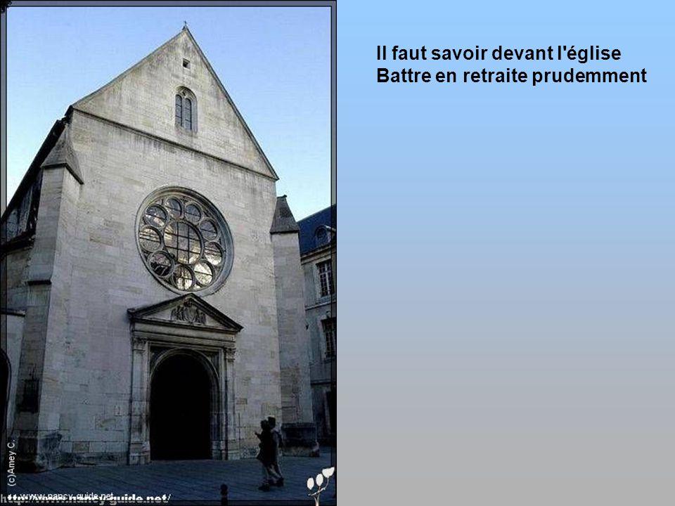 Il faut savoir devant l église Battre en retraite prudemment