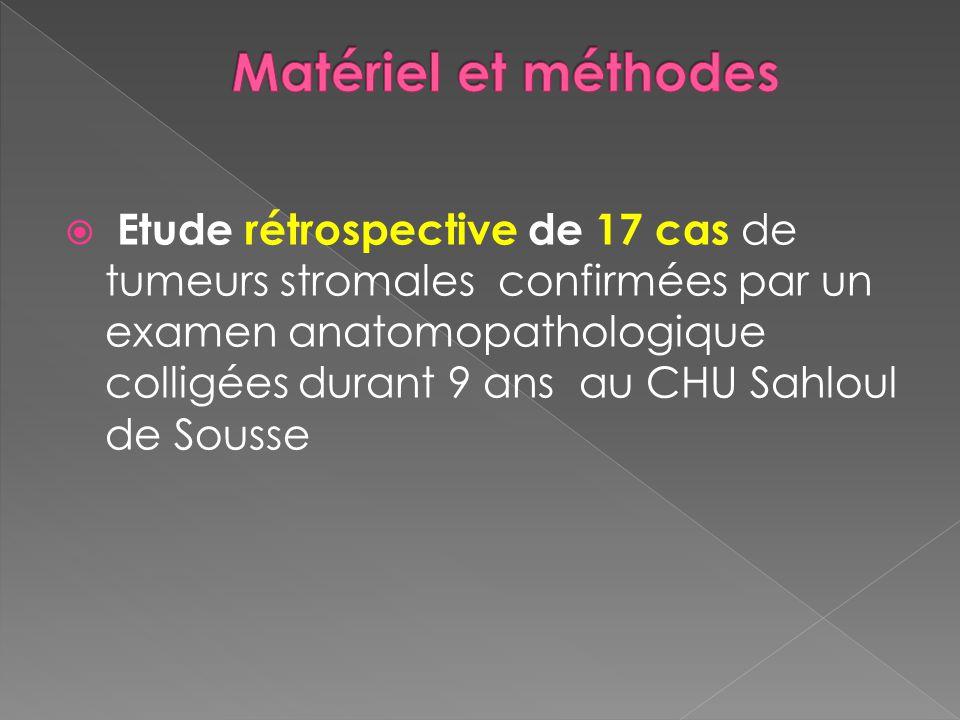 Etude rétrospective de 17 cas de tumeurs stromales confirmées par un examen anatomopathologique colligées durant 9 ans au CHU Sahloul de Sousse