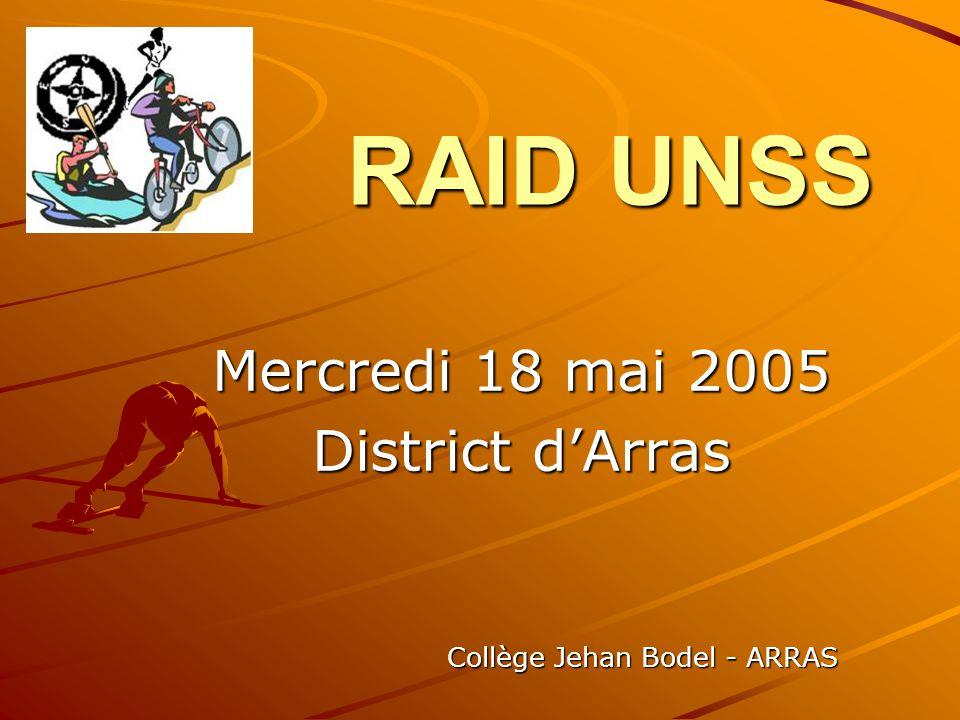 RAID UNSS Mercredi 18 mai 2005 District dArras Collège Jehan Bodel - ARRAS