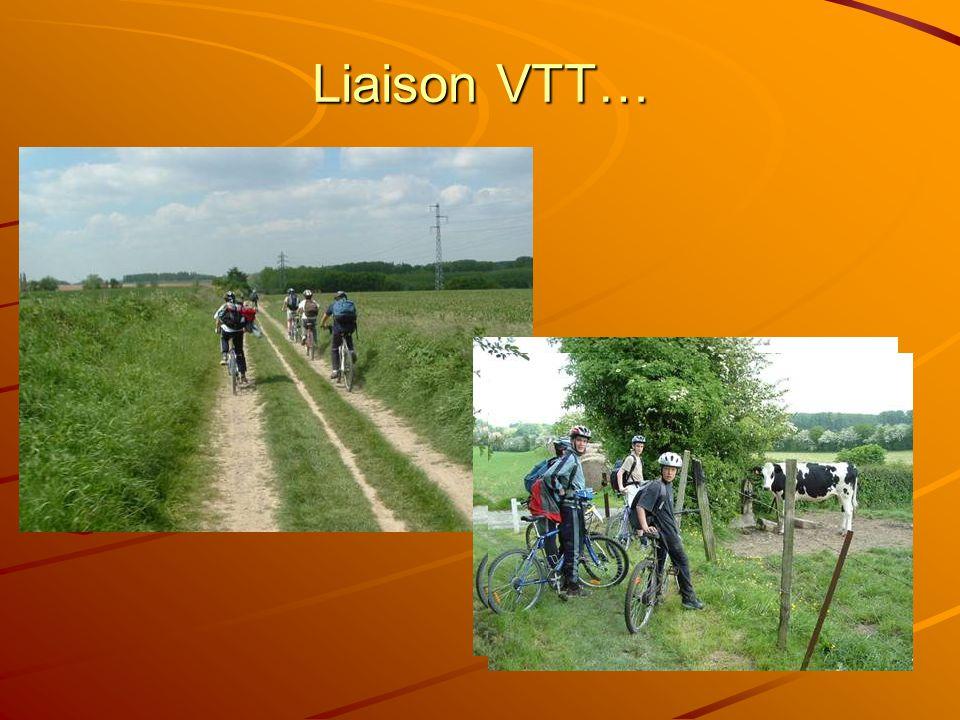 Liaison VTT…