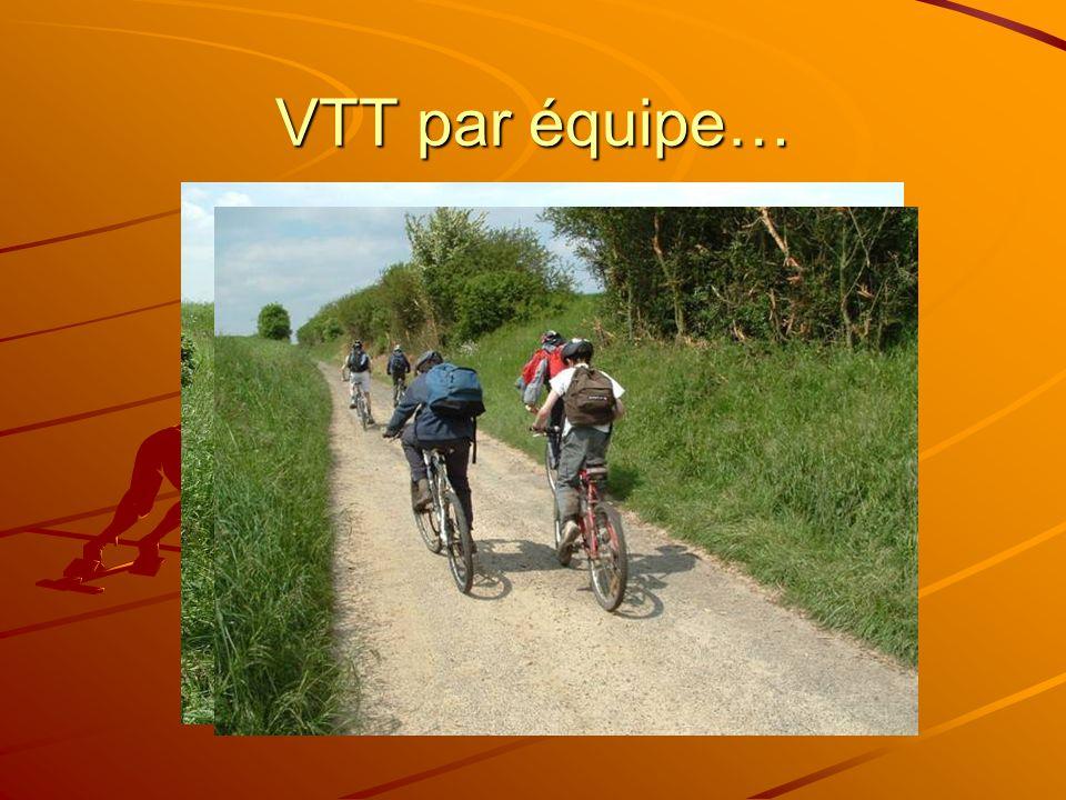 VTT par équipe…